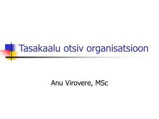 Tasakaalu otsiv organisatsioon