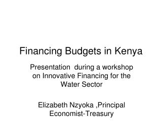 Financing Budgets in Kenya