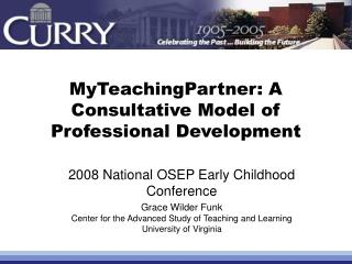 MyTeachingPartner: A Consultative Model of Professional Development