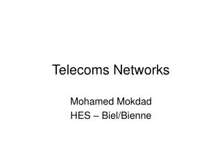 Telecoms Networks
