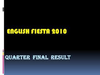 Quarter  final  RESULT