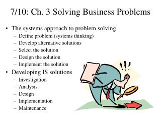 7/10: Ch. 3 Solving Business Problems