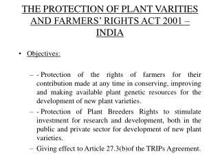 THE PROTECTION OF PLANT VARITIES AND FARMERS� RIGHTS ACT 2001 � INDIA