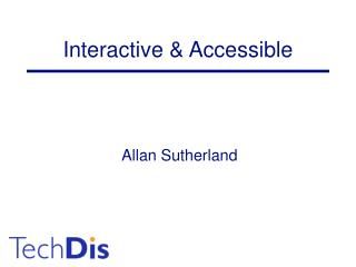 Interactive & Accessible