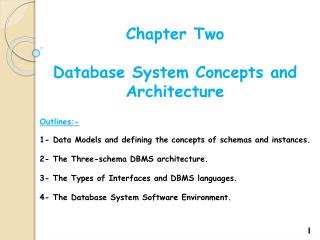 Chapter Two Database System Concepts and Architecture Outlines:-