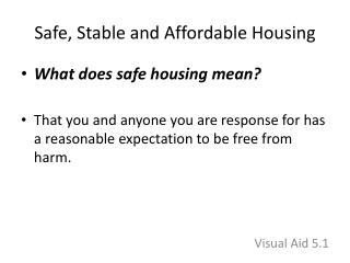 Safe, Stable and Affordable Housing