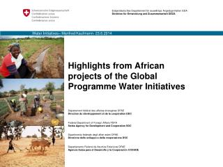 Highlights from African projects of the Global Programme Water Initiatives