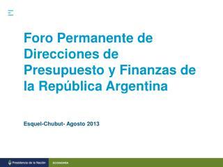 Foro Permanente de Direcciones de Presupuesto y Finanzas de la República Argentina