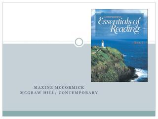 Maxine McCormick McGraw Hill/ Contemporary