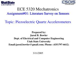 Prepared by: Jared B. Bowler Dept. of Electrical and Computer Engineering  Utah State University