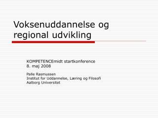 Voksenuddannelse og regional udvikling