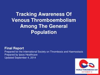 Tracking Awareness Of Venous Thromboembolism Among The General Population