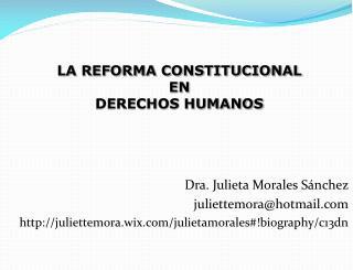 Dra. Julieta Morales Sánchez juliettemora@hotmail