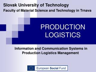 PRODUCTION LOGISTICS