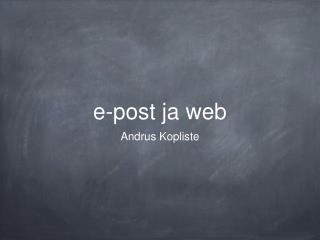 e-post ja web