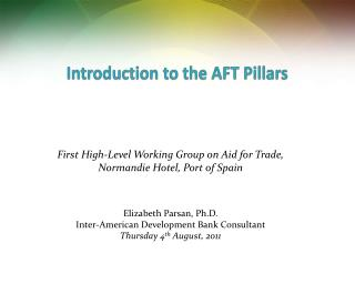 Introduction to the AFT Pillars