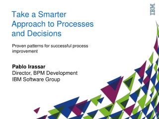 Take a Smarter Approach to Processes and Decisions