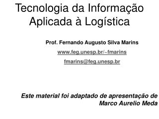 Tecnologia da Informação  Aplicada à Logística