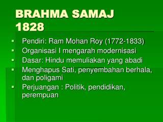 BRAHMA SAMAJ 1828