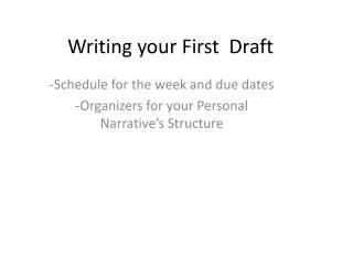 Writing your First  Draft