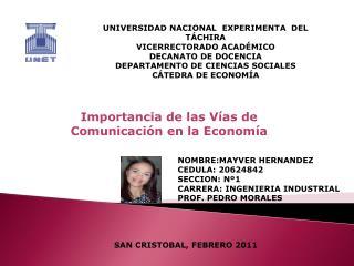 Importancia de  l as Vías de Comunicación en  l a Economía