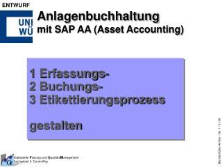 Anlagenbuchhaltung  mit SAP AA (Asset Accounting)