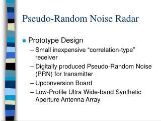 Pseudo-Random Noise Radar