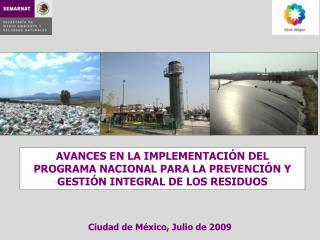 Ciudad de México, Julio de 2009