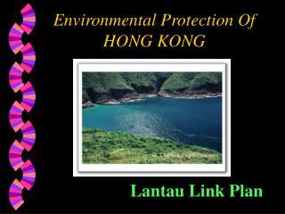 Environmental Protection Of HONG KONG