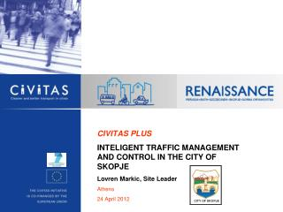 CIVITAS  PLUS INTELIGENT TRAFFIC MANAGEMENT AND CONTROL IN THE CITY OF SKOPJE