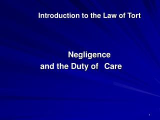 Introduction to the Law of Tort