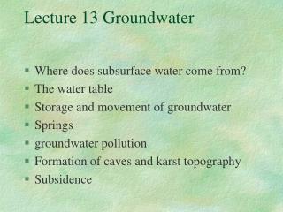 Lecture 13 Groundwater