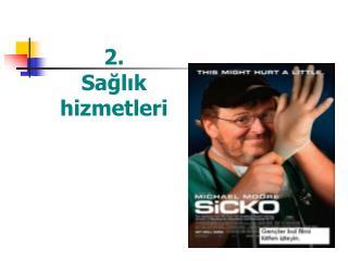 2. Sağlık  hizmetleri