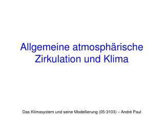 Allgemeine atmosphärische Zirkulation und Klima