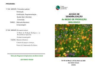 ACÇÃO DE SENSIBILIZAÇÃO Ao MODO DE PRODUÇÃO BIOLÓGICO