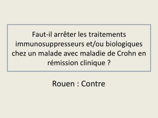 Rouen : Contre