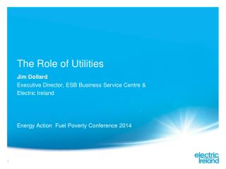 The Role of Utilities