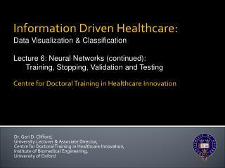 Dr. Gari D. Clifford,  University Lecturer & Associate Director,