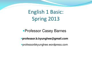 English 1 Basic: Spring 2013