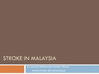Stroke in Malaysia