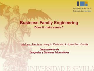 Business Family Engineering Does it make sense ?