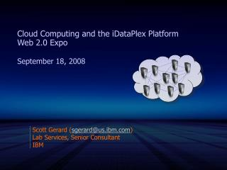 Cloud Computing and the iDataPlex Platform  Web 2.0 Expo  September 18, 2008