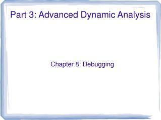 Part 3: Advanced Dynamic Analysis