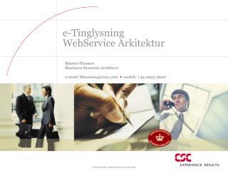 e-Tinglysning WebService Arkitektur