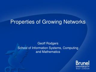 Properties of Growing Networks