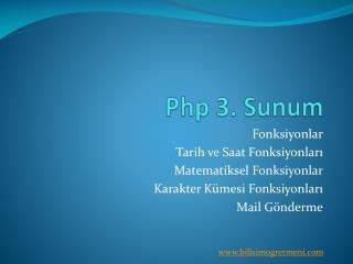 Php 3. Sunum