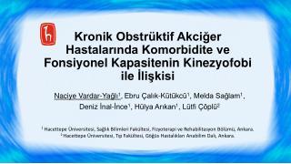 Naciye Vardar-Yağlı 1 , Ebru Çalık-Kütükcü 1 , Melda Sağlam 1 ,