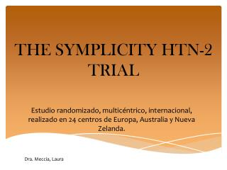 THE SYMPLICITY HTN-2 TRIAL