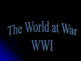 The World at War WWI