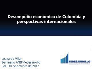 Desempeño económico de Colombia y perspectivas internacionales